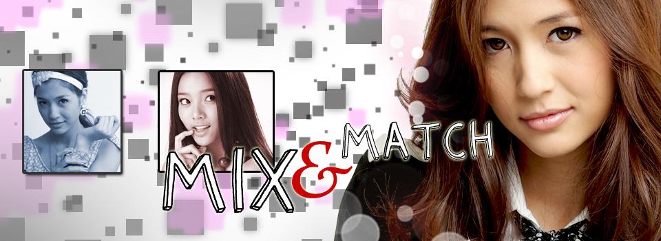 mix & match  กับสาว ๆ ในแววมยุรา