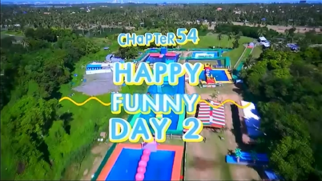 ดูรายการย้อนหลัง Chapter 54 Happy Funny Day 2, เฮ้ยจริงหรอ