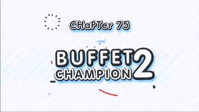 ดูรายการย้อนหลัง สตรอเบอร์รี่ ครับเค้ก | Chapter 75 : Buffet Champion 2, เฮ้ย..จริงหรอ