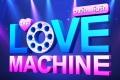Love Machine วงล้อ...ลุ้นรัก