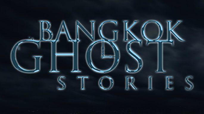 ละครช่อง3 Bangkok Ghost Stories