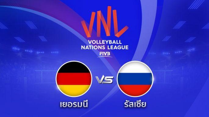 ดูรายการย้อนหลัง เยอรมนี พ่าย รัสเซีย 1 - 3 | เซตที่ 4 (จบ) | 24-05-2018