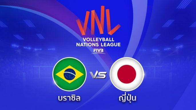 ดูละครย้อนหลัง  บราซิล นำ ญี่ปุ่น 2 - 1 | เซตที่ 3 | 16-05-2018