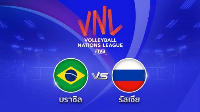 ดูรายการย้อนหลัง บราซิล ขึ้นนำ รัสเซีย 2 - 1 | เซตที่ 3  | 07-06-2018