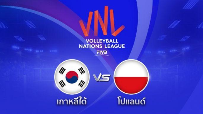 ดูละครย้อนหลัง Highlight | เกาหลีใต้ ตาม โปแลนด์  0 - 2 | เซตที่ 2 | 31-05-2018