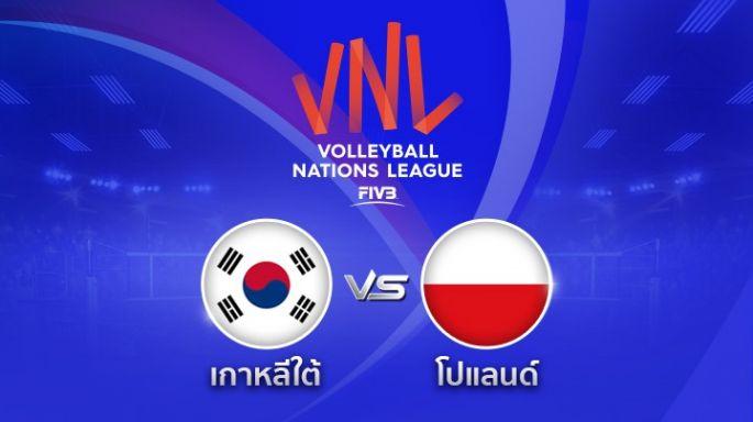 ดูรายการย้อนหลัง เกาหลีใต้ พ่าย โปแลนด์  0 - 3 | เซตที่ 3 (จบ) | 31-05-2018