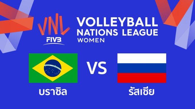 ดูละครย้อนหลัง บราซิล ชนะ รัสเซีย 3 - 0 | เซตที่ 3 (จบ) | 24-05-2019