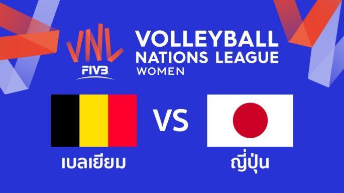 ดูละครย้อนหลัง เบลเยียม นำ ญี่ปุ่น 2 - 1 | เซตที่ 3 | 23-05-2019