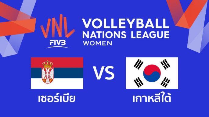 ดูรายการย้อนหลัง เซอร์เบีย นำ เกาหลีใต้ 2 - 1 | เซตที่ 3 | 22-05-2019