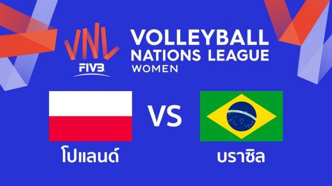 ดูรายการย้อนหลัง โปแลนด์ ชนะ บราซิล 3 - 2 | เซตที่ 5 (จบ) | 29-05-2019