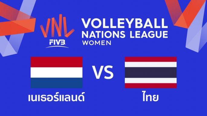 เนเธอร์แลนด์ ชนะ ไทย  1 - 0 | เซตที่ 3 (จบ) | 18-06-2019
