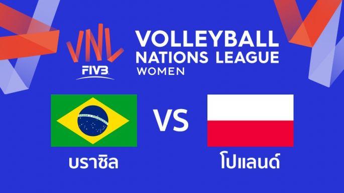 ดูรายการย้อนหลัง บราซิล ชนะ โปแลนด์ 3 - 2 | เซตที่ 5 (จบ) | 04-07-2019