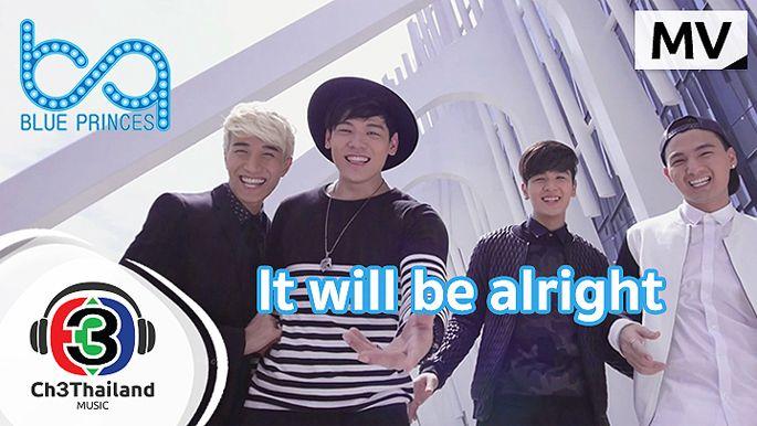 เพลงละครช่อง3 It will be alright Ost.สายลับจับแอ๊บ | Blue Princes